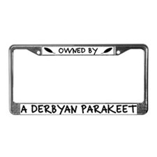 Owned by a Derbyan Parakeet License Plate Frame