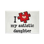 I Love My Autistic Daughter Rectangle Magnet (10 p