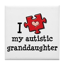 I Love My Autistic Granddaughter Tile Coaster