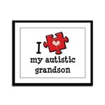 I Love My Autistic Grandson Framed Panel Print
