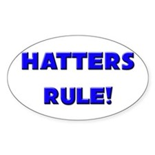 Hatters Rule! Oval Decal