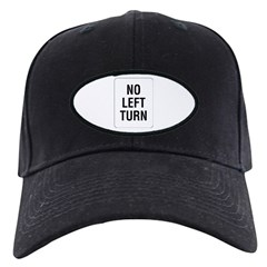 No Left Turn Sign - Black Cap