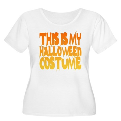 This is My Halloween Costume Womens Plus Size Sco