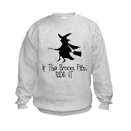 If the Broom Fits Kids Sweatshirt