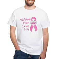 Bravest Person PINK (Aunt) Shirt