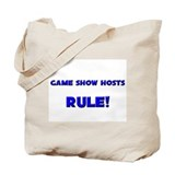Game Show Hosts Rule! Tote Bag