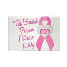 Bravest Person PINK (Mom) Rectangle Magnet
