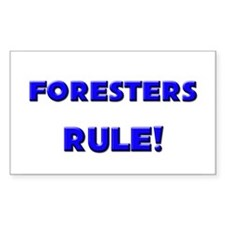 Foresters Rule! Rectangle Decal