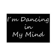 Dancing In My Mind bw s Rectangle Magnet (100 pack