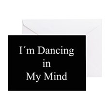 Dancing In My Mind bw Greeting Card