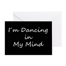 Dancing In My Mind bw s Greeting Card