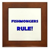 Fishmongers Rule! Framed Tile