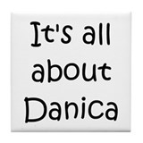 Cool Danica Tile Coaster