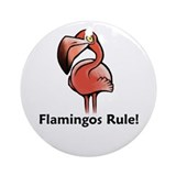 Flamingos Rule! Ornament (Round)