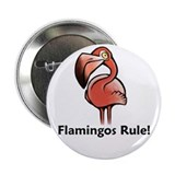 "Flamingos Rule! 2.25"" Button (10 pack)"