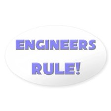 Engineers Rule! Oval Decal