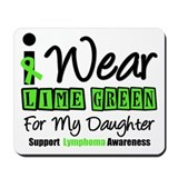 I Wear Lime Green Daughter Mousepad