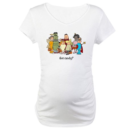Got Candy? Maternity T-Shirt