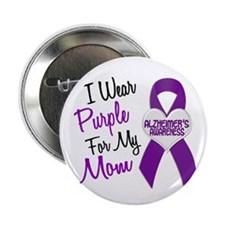 "I Wear Purple For My Mom 18 (AD) 2.25"" Button (10"