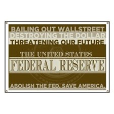 Abolish the Federal Reserve Banner