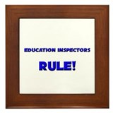 Education Inspectors Rule! Framed Tile