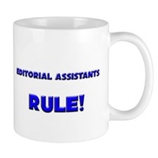Editorial Assistants Rule! Coffee Mug