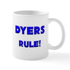 Dyers Rule! Mug