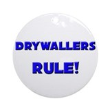 Drywallers Rule! Ornament (Round)