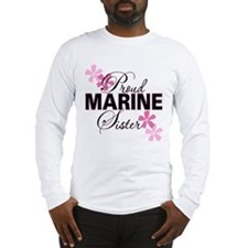 Proud Marine Sister Long Sleeve T-Shirt