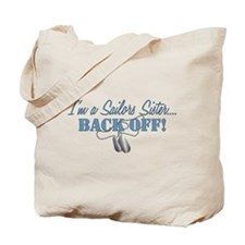 Sailors Sister BACK OFF! Tote Bag