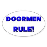 Doormen Rule! Oval Decal