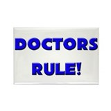 Doctors Rule! Rectangle Magnet (10 pack)