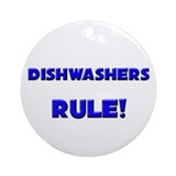 Dishwashers Rule! Ornament (Round)