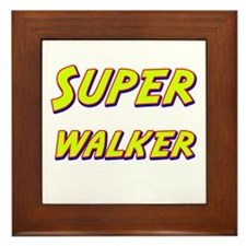 Super walker Framed Tile