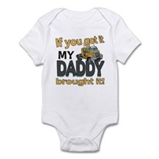 My Daddy Brought It Infant Bodysuit
