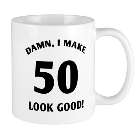 Sexy 50th Birthday Gift Mug