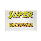 Super valentina Rectangle Magnet (10 pack)