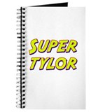 Super tylor Journal