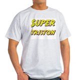 Super triston T-Shirt