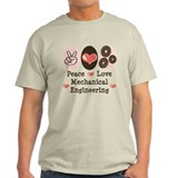 Peace Love Mechanical Engineering T-Shirt