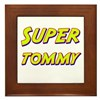 Super tommy Framed Tile