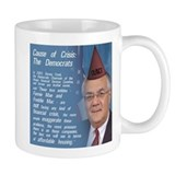 Cause of the Crisis: The Democrats Coffee Mug