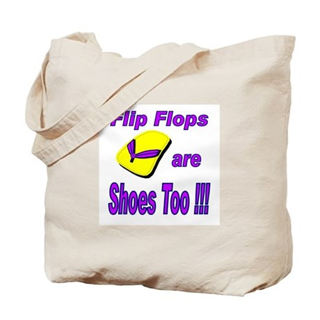Flip Flops are Shoes Too Beach Tote Bag