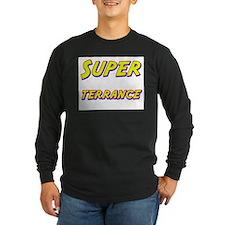 Super terrance T