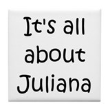 Cool Juliana Tile Coaster