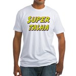 Super tasha Fitted T-Shirt