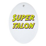 Super talon Oval Ornament