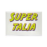 Super talia Rectangle Magnet