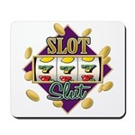 Slot Slut Mousepad