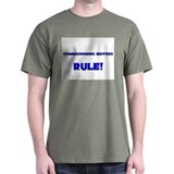 Commissioning Editors Rule! T-Shirt